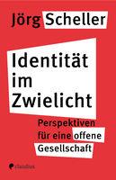 Identität im Zwielicht
